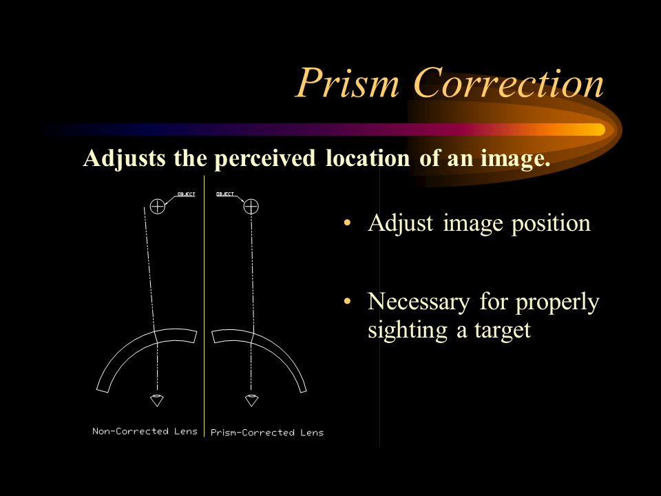 Optical Power Measured in Diopters: –Related to the focal length of a lens.