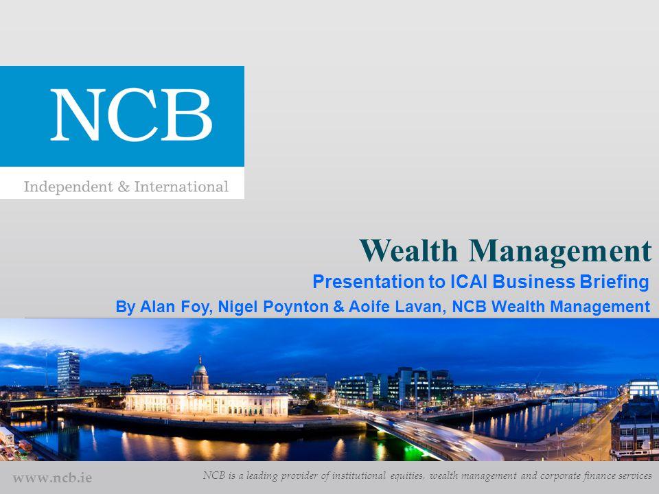 2 Agenda  What is Wealth Management.