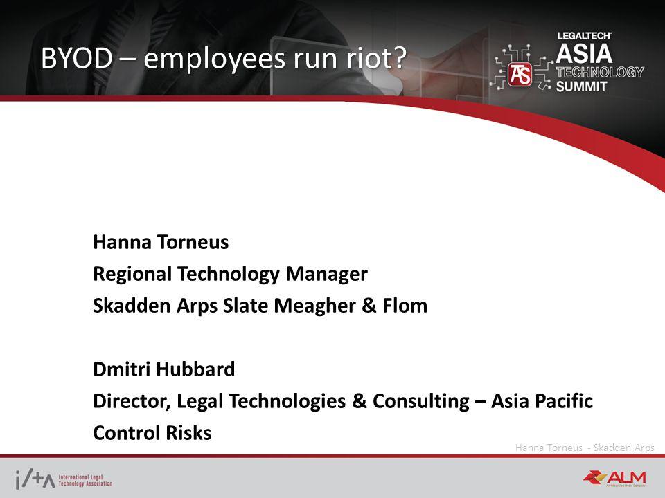 BYOD – employees run riot.