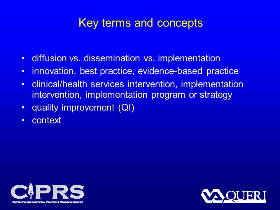 Key terms and concepts diffusion vs.dissemination vs.