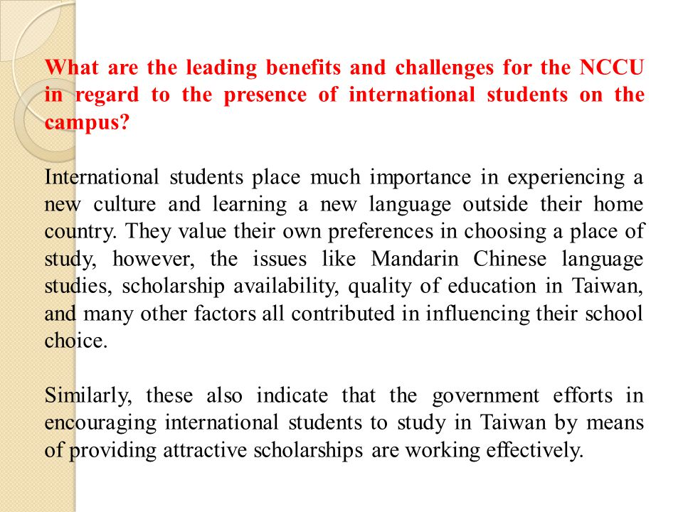 What are the leading benefits and challenges for the NCCU in regard to the presence of international students on the campus.