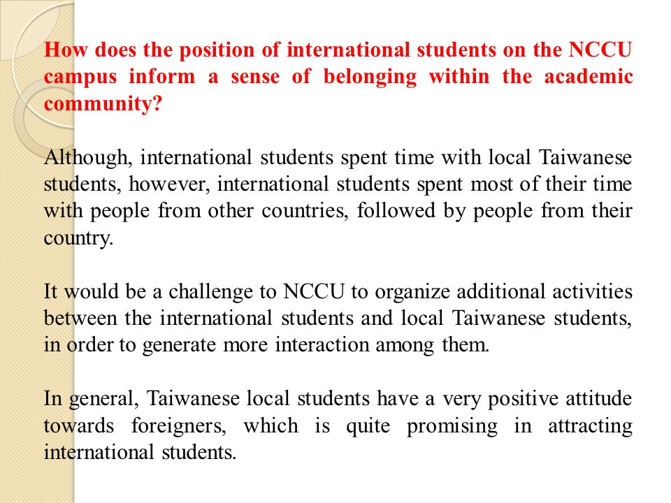 How does the position of international students on the NCCU campus inform a sense of belonging within the academic community.