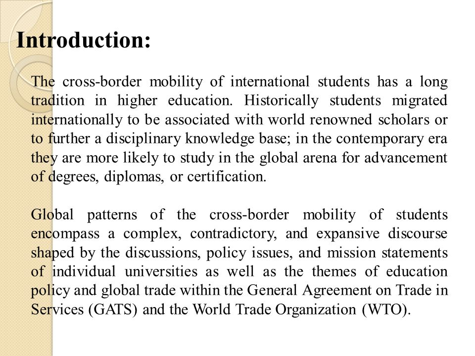 The cross-border mobility of international students has a long tradition in higher education.