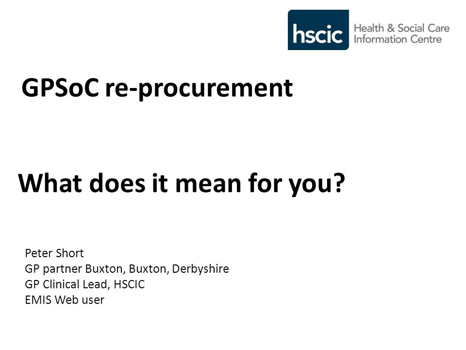 GPSoC re-procurement What does it mean for you.