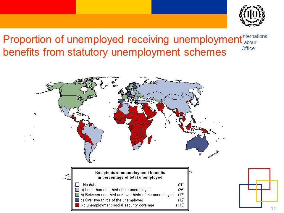 International Labour Office 12 Proportion of unemployed receiving unemployment benefits from statutory unemployment schemes