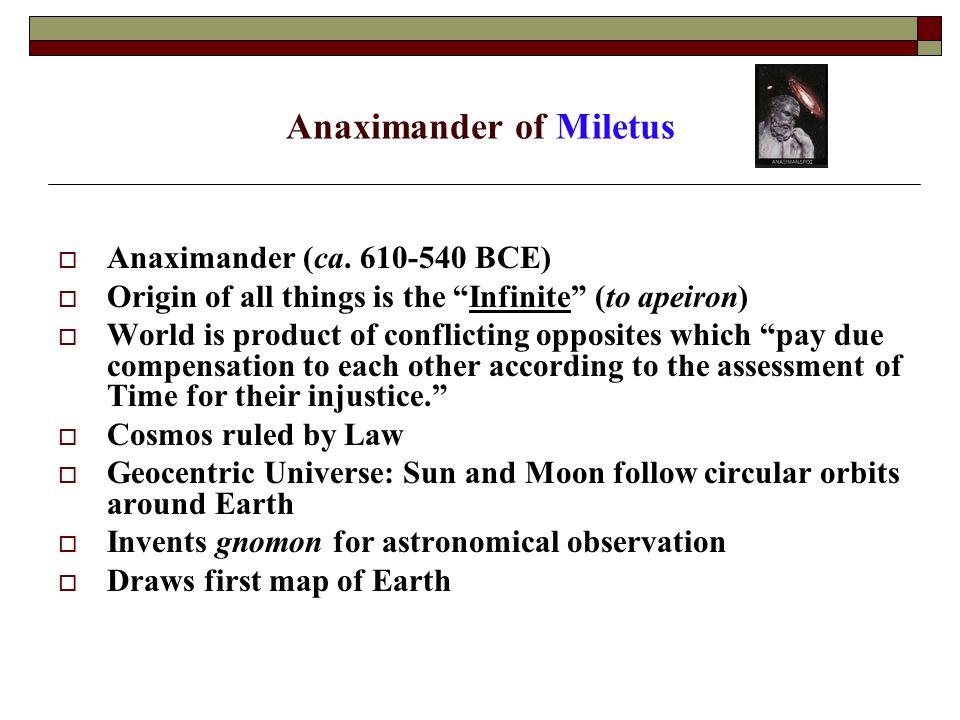 Anaximander of Miletus  Anaximander (ca.
