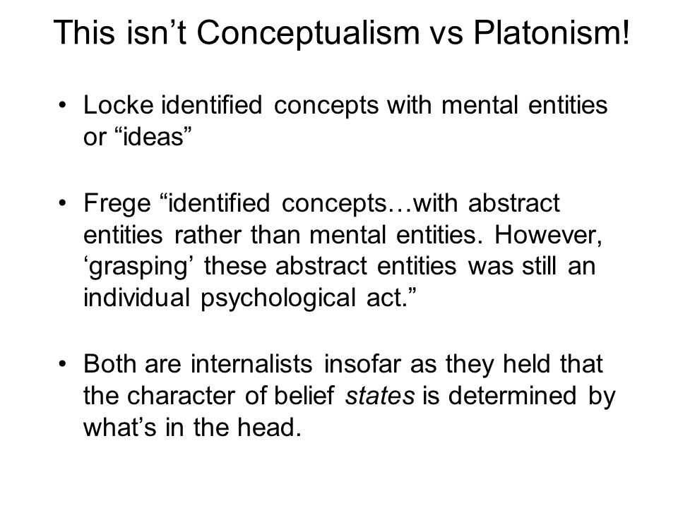 This isn't Conceptualism vs Platonism.