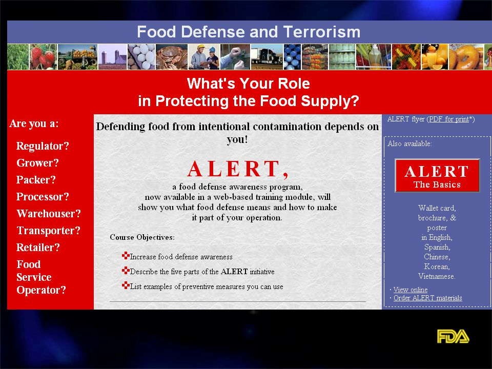 Food Defense Continuum Food Defense is a term used to describe activities associated with protecting the nation's food supply from intentional contamination.