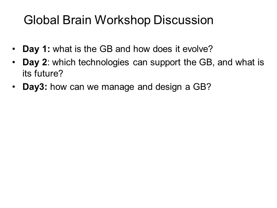 What is and what isn't the GB.What is the global brain.