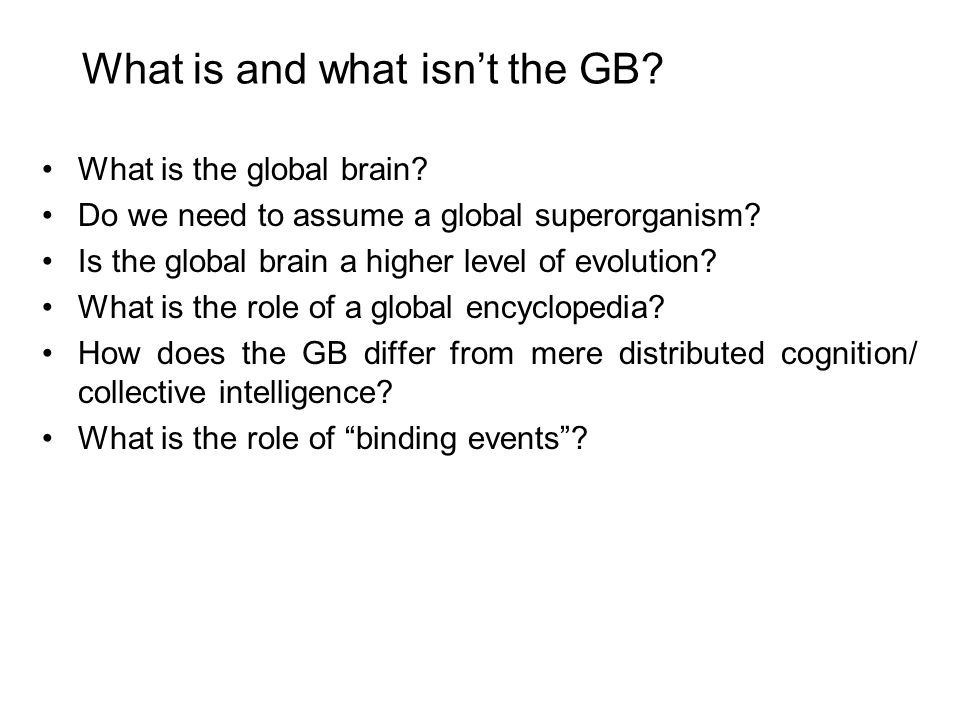 Related issues Can the global brain/global body duality be solved by Conscious-Technology.