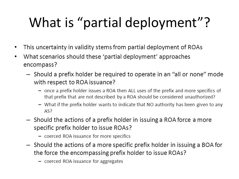 What is partial deployment .