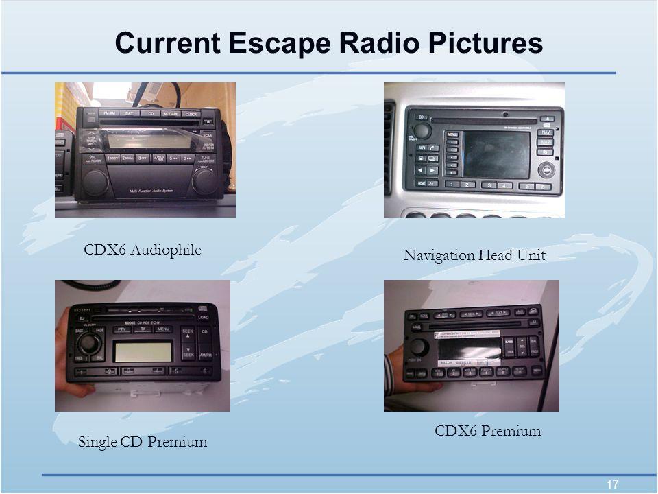 17 Current Escape Radio Pictures CDX6 Audiophile Navigation Head Unit Single CD Premium CDX6 Premium