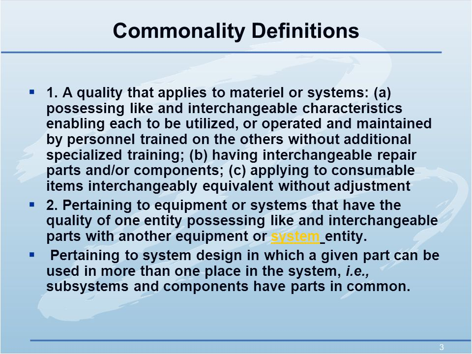 3 Commonality Definitions  1.