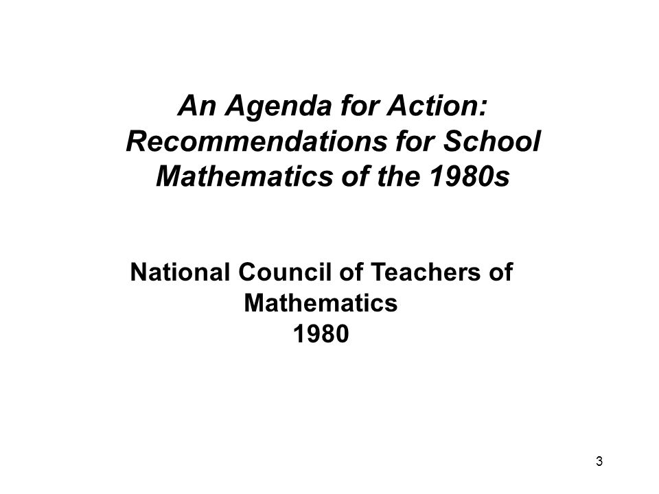14 The identification of basic skills in mathematics is a dynamic process and should be continually updated to reflect new and changing needs.