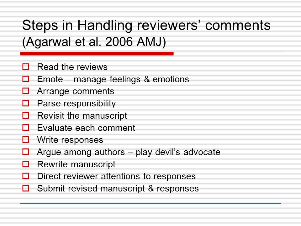 Steps in Handling reviewers' comments (Agarwal et al.