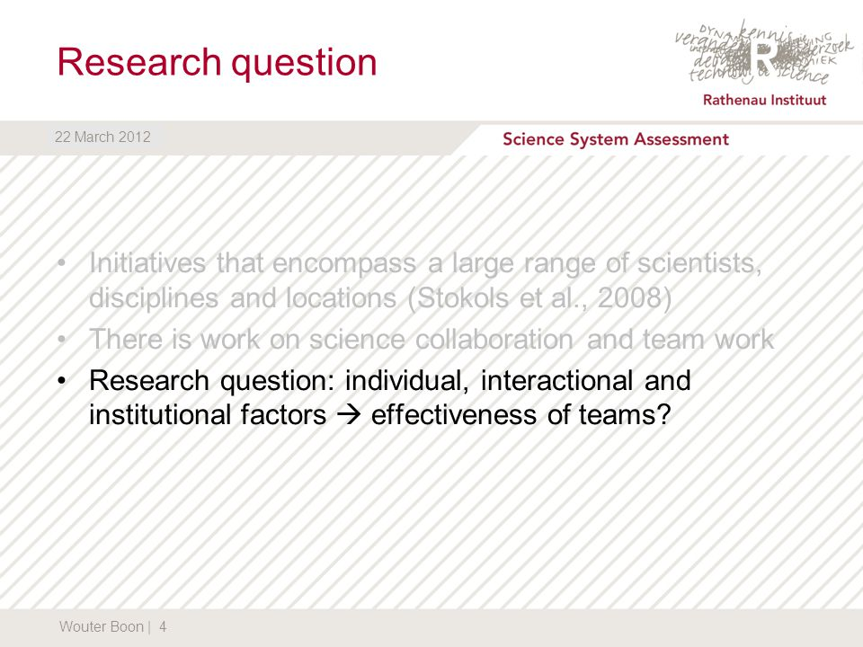 DATUM Research question Initiatives that encompass a large range of scientists, disciplines and locations (Stokols et al., 2008) There is work on scie