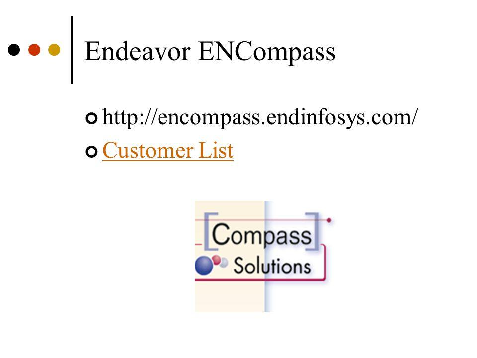 Endeavor ENCompass http://encompass.endinfosys.com/ Customer List