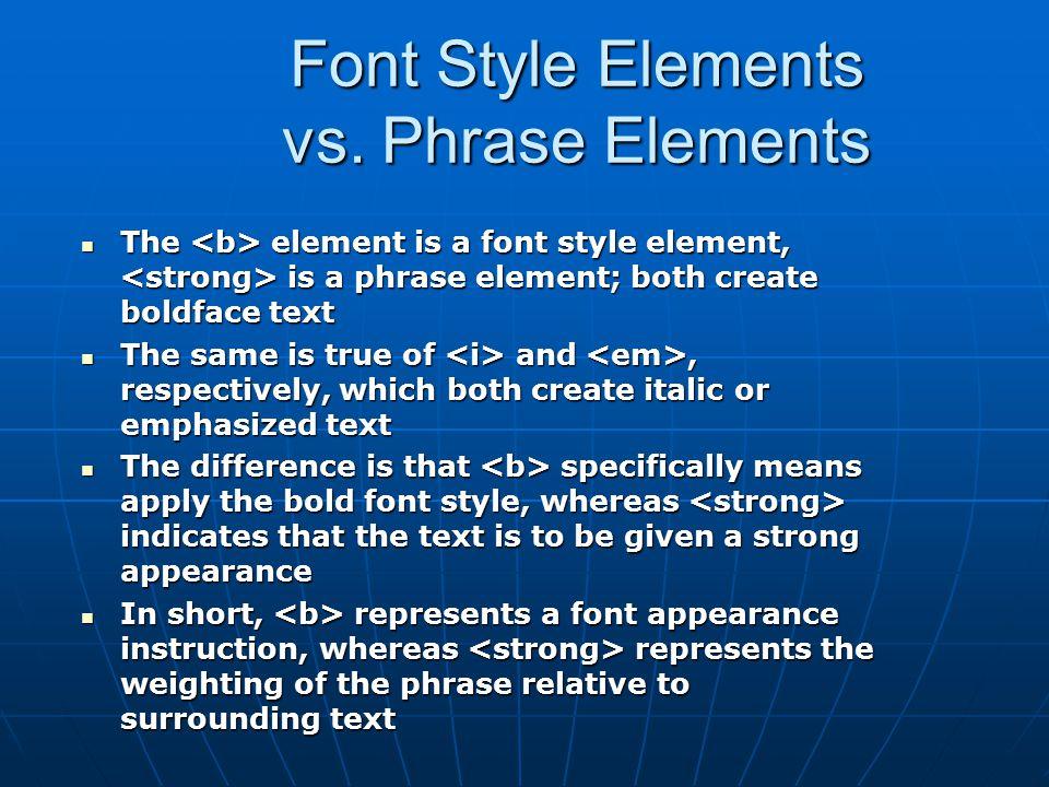 Font Style Elements vs.