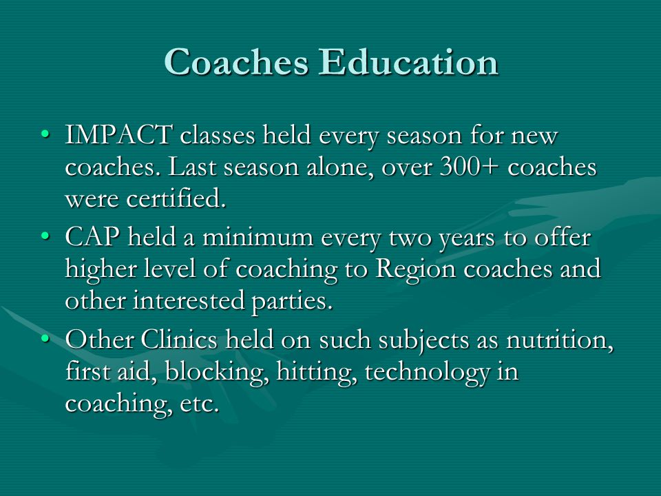 Coaches Education IMPACT classes held every season for new coaches.