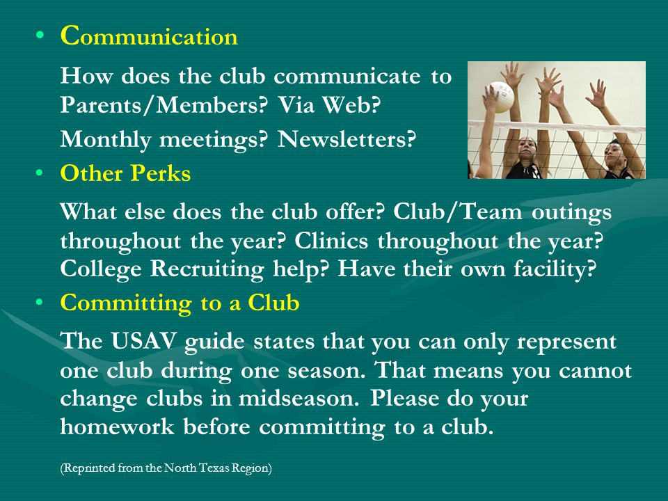 C ommunication How does the club communicate to Parents/Members.