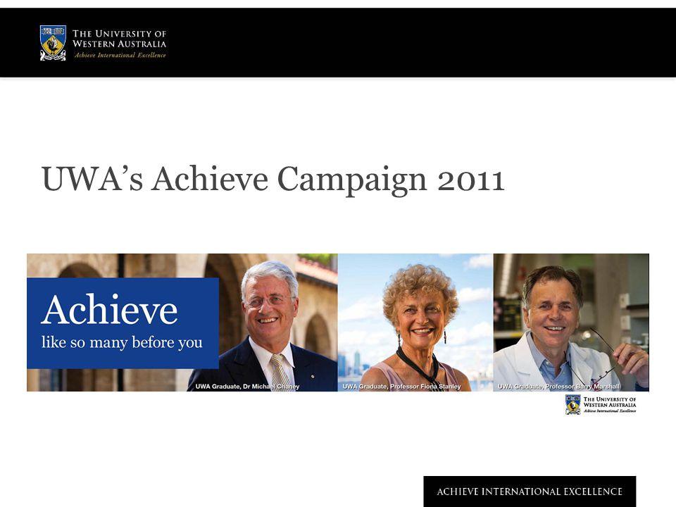 UWA's Achieve Campaign 2011