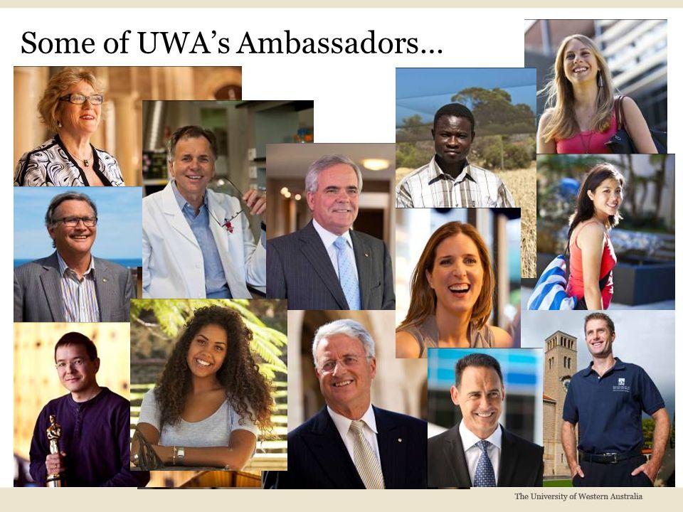Some of UWA's Ambassadors…