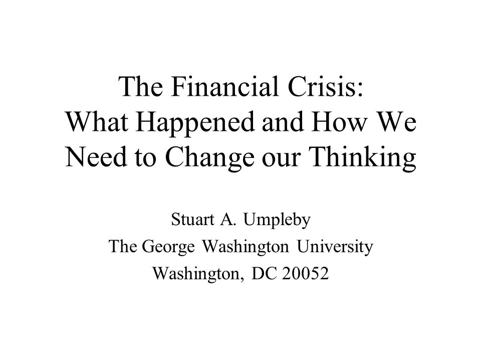 An overview of my presentation How the financial crisis happened using causal influence diagrams The magnitude of the crisis How economists are thinking – using linear rather than circular reasoning Four models of scientific thought How thinking about economics needs to change