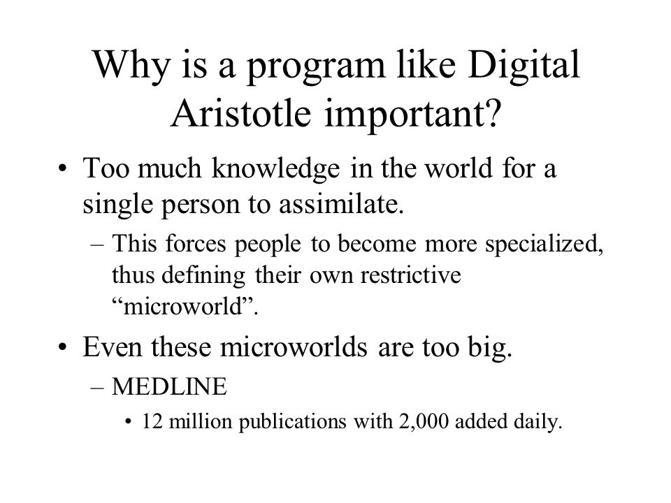 Why is a program like Digital Aristotle important.