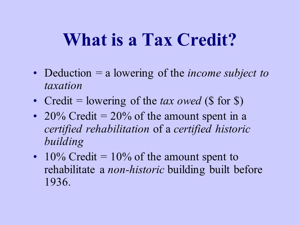What is a Tax Credit.