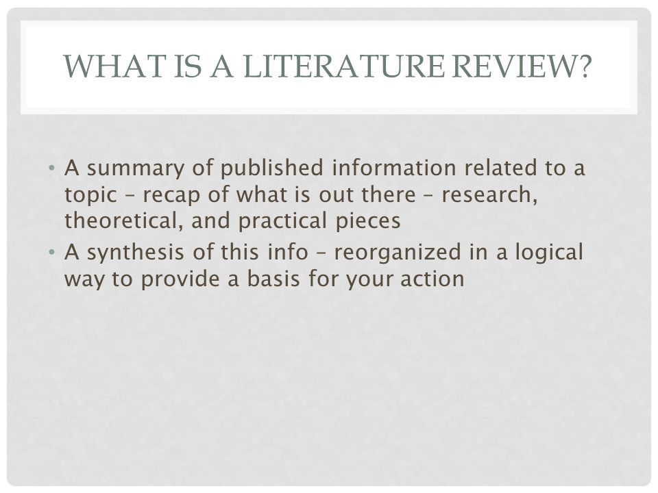 WHAT IS A LITERATURE REVIEW.