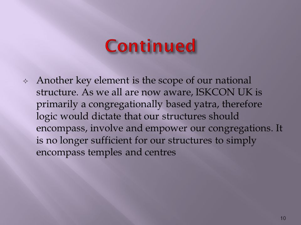  Another key element is the scope of our national structure.