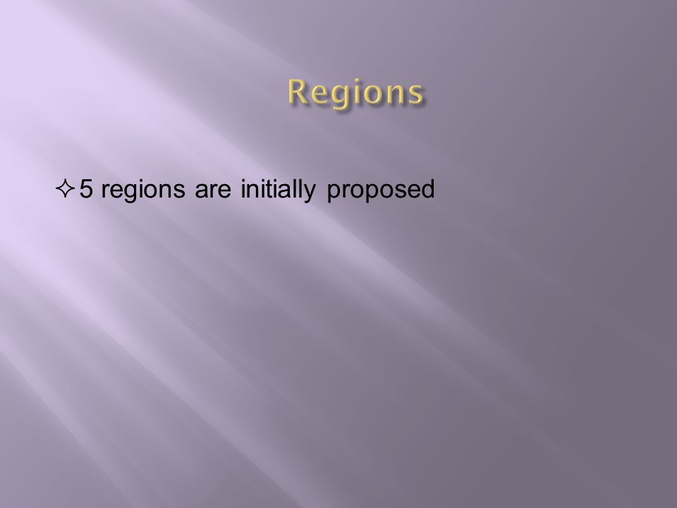  5 regions are initially proposed