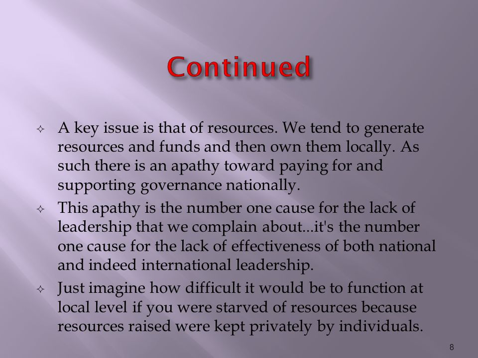  A key issue is that of resources.