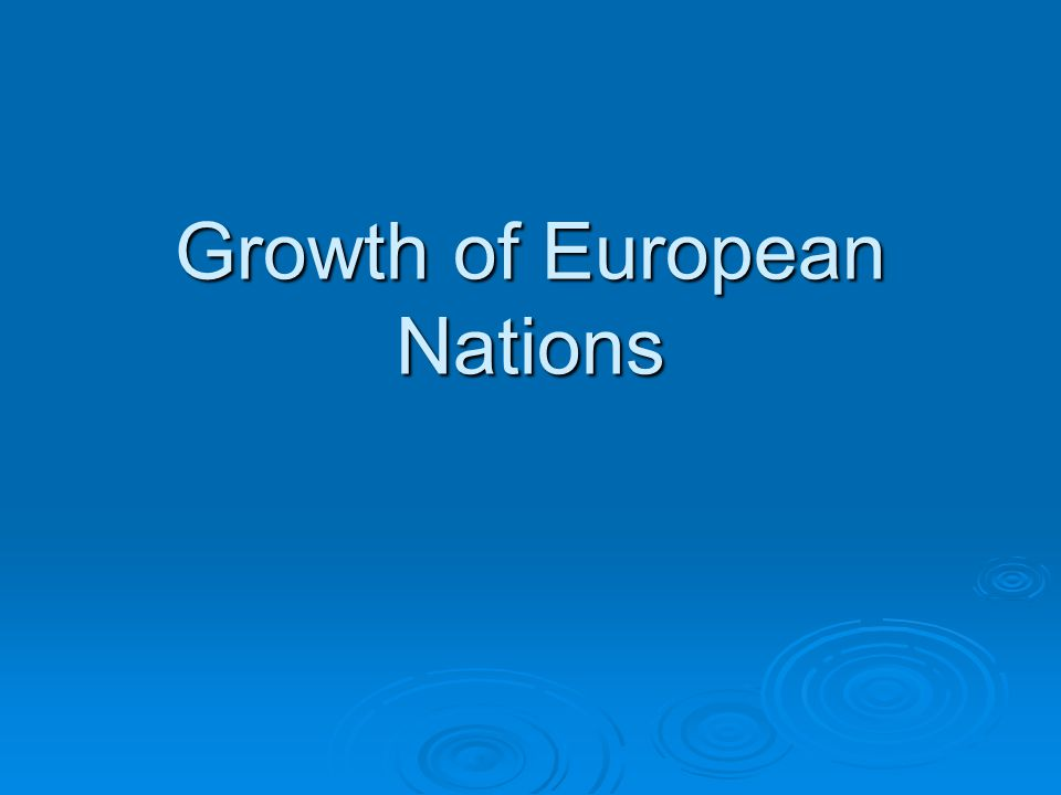 Growth of European Nations