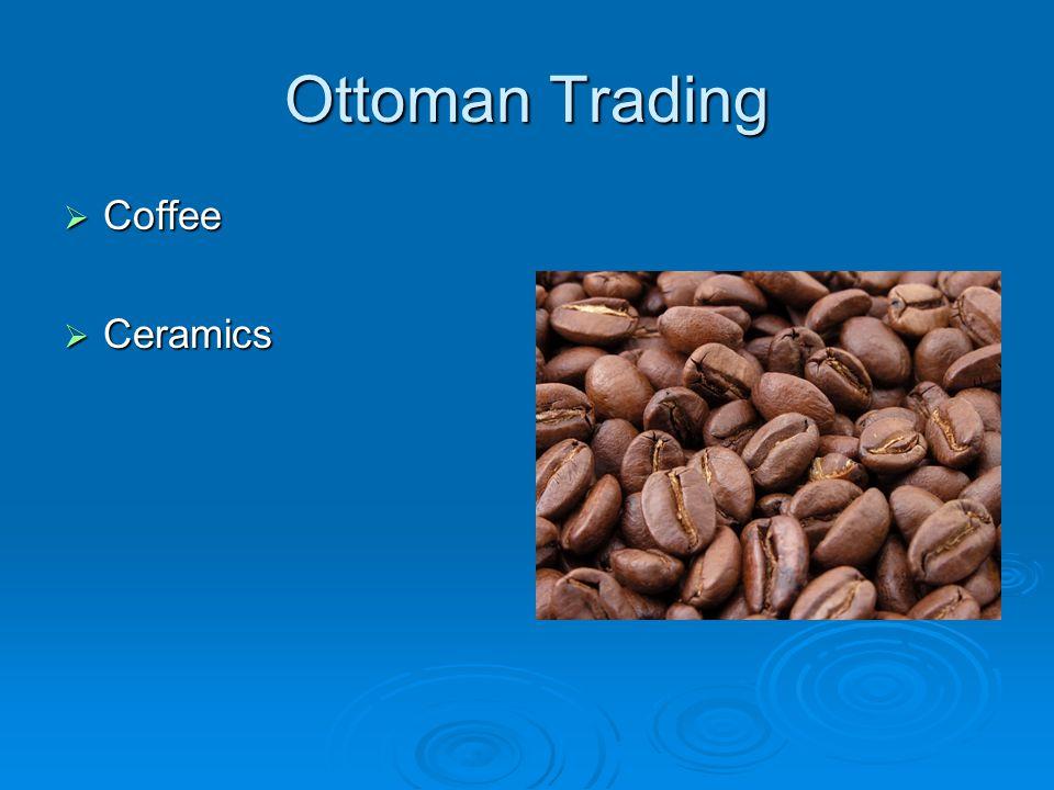 Ottoman Trading  Coffee  Ceramics