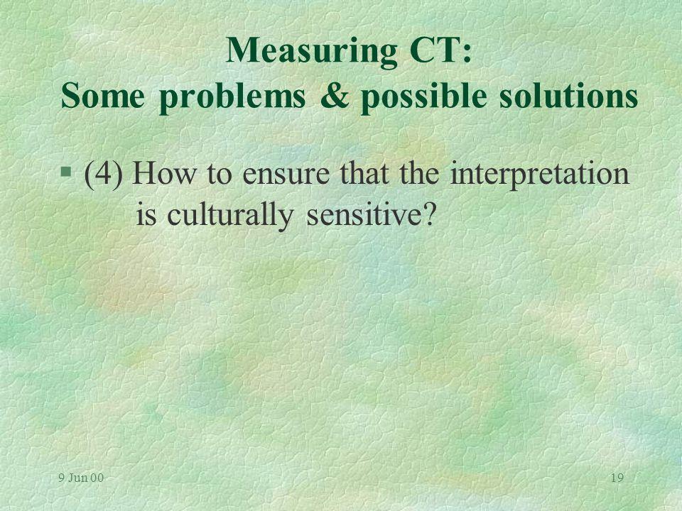 9 Jun 0018 Examples of CT measuring tools §Example (i): l CCTDI - 'one-shot' measurement of HK and Australian nursing students' CT §Example (ii): l CC
