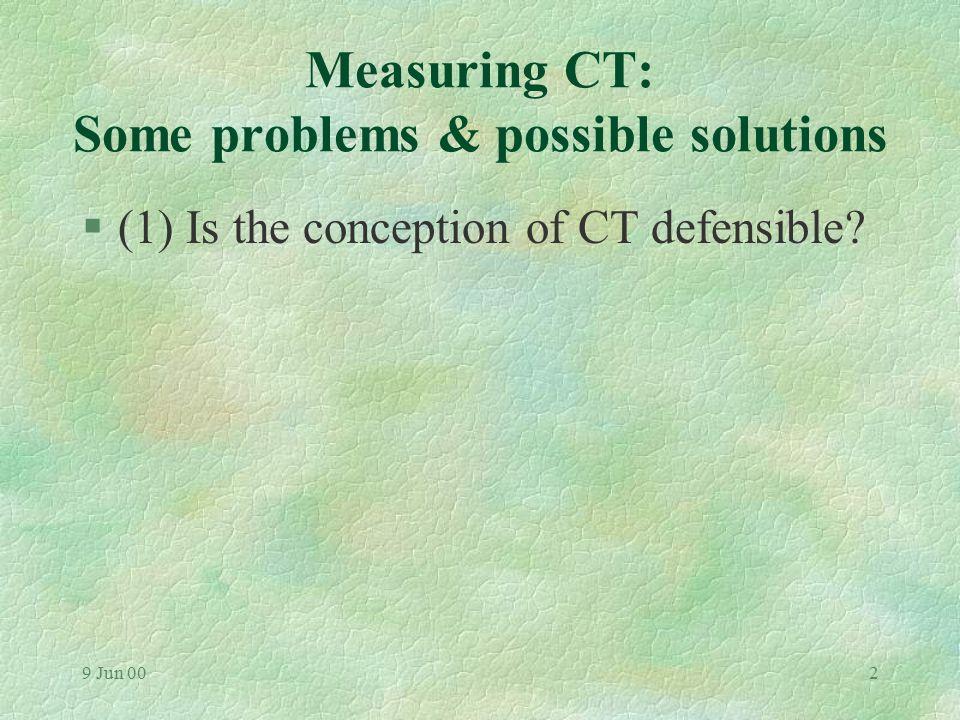 9 Jun 001 Measuring Students' Critical Thinking: Problems and Possible Solutions Aggi Tiwari RN PhD Department of Nursing Studies The University of Hong Kong