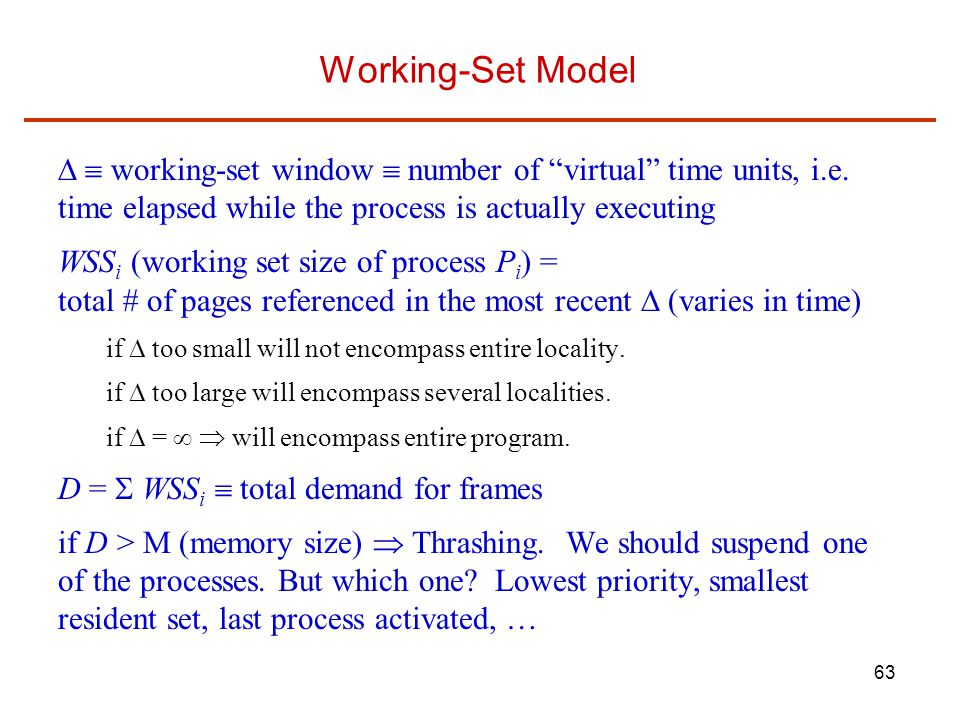 63 Working-Set Model   working-set window  number of virtual time units, i.e.