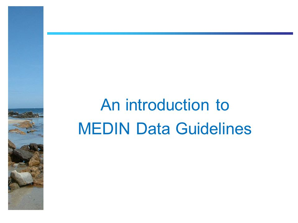 An introduction to MEDIN Data Guidelines
