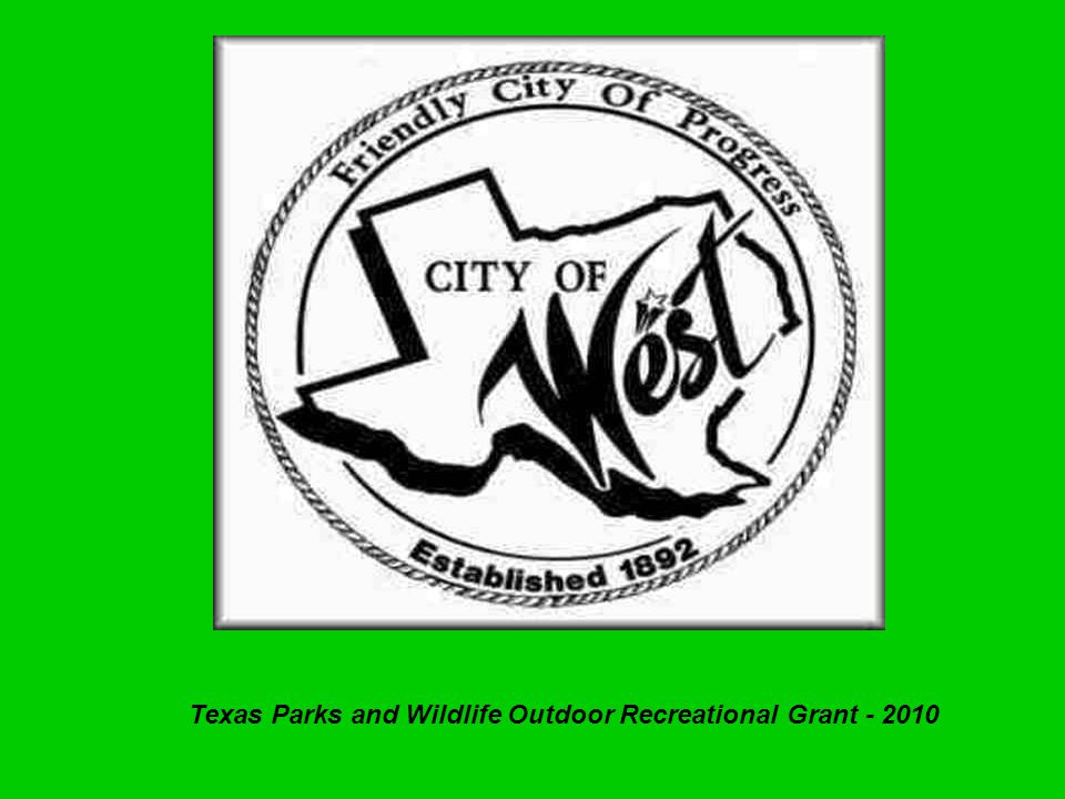 Texas Parks and Wildlife Outdoor Recreational Grant - 2010