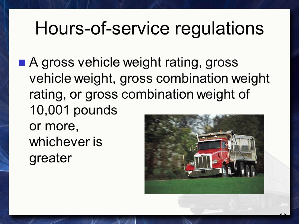 Hours-of-service regulations Designed to transport 16 or more passengers, including the driver, or 9-15 passengers for compensation Designed to transport 16 or more passengers, including the driver, or 9-15 passengers for compensation Subject to rules for passenger-carrying vehicles Subject to rules for passenger-carrying vehicles 1c