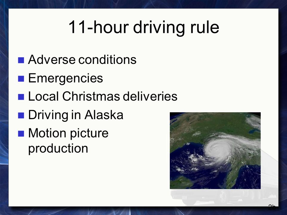14-hour rule May not drive after the 14 th consecutive hour after coming on duty May not drive after the 14 th consecutive hour after coming on duty Must have 10 consecutive hours of rest Must have 10 consecutive hours of rest 3a