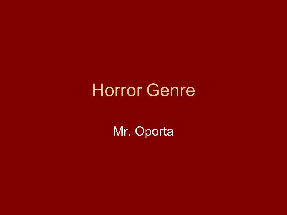 Horror Genre Mr. Oporta