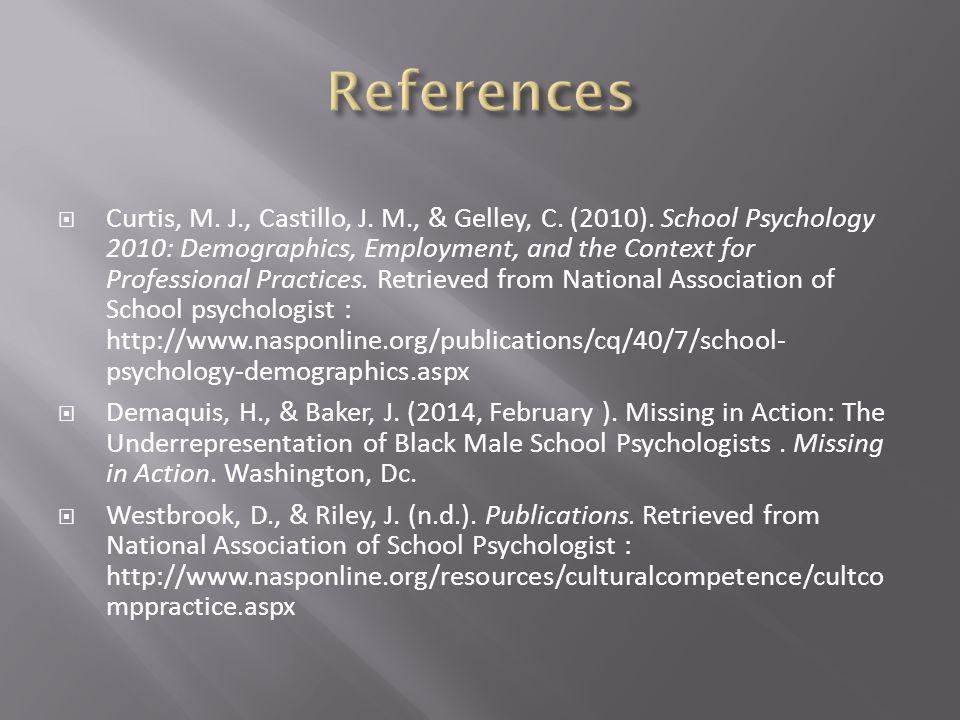  Curtis, M. J., Castillo, J. M., & Gelley, C. (2010).