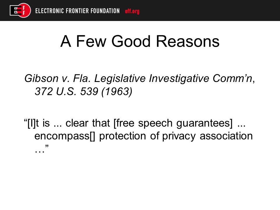 A Few Good Reasons Talley v.California, 362 U.S.