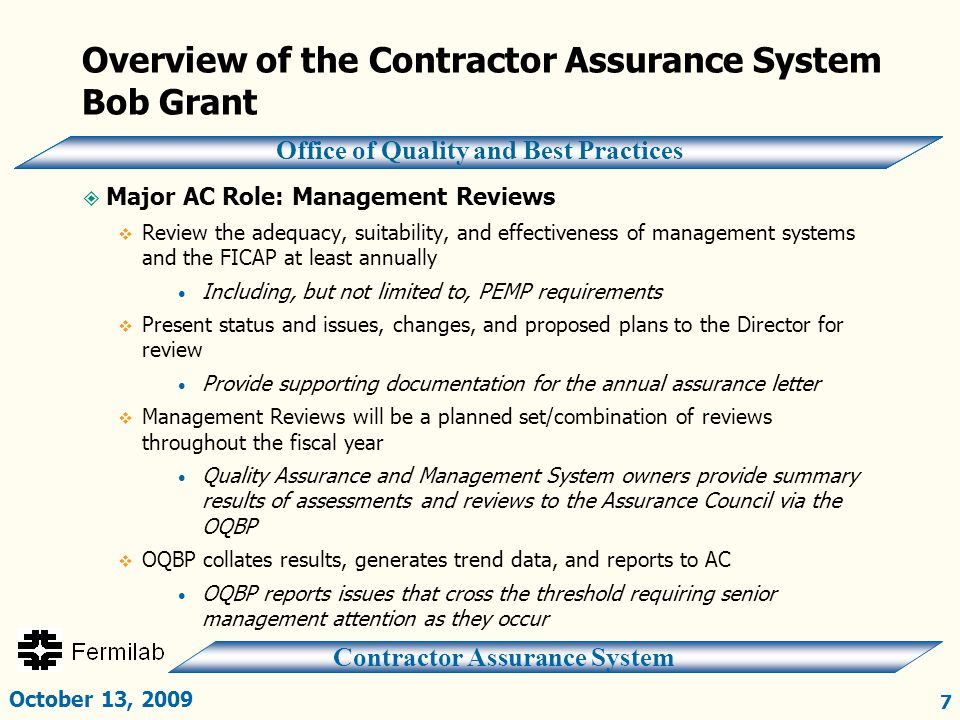 Contractor Assurance System Office of Quality and Best Practices Overview of the Contractor Assurance System Bob Grant  Major AC Role: Management Rev