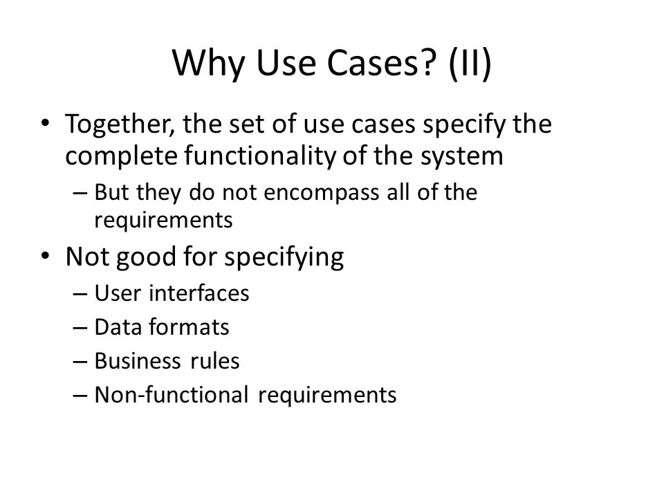 Why Use Cases.