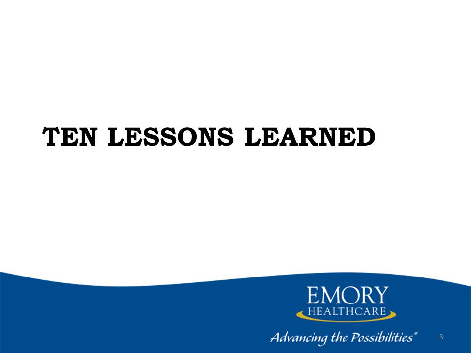 TEN LESSONS LEARNED 8
