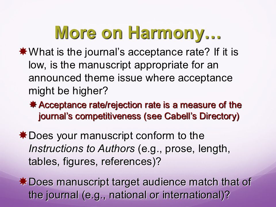 More on Harmony…  What is the journal's acceptance rate.