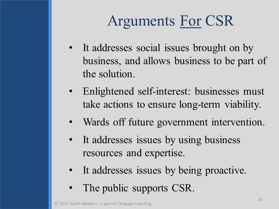 Ways Firms Respond to CSR Pressure © 2012 South-Western, a part of Cengage Learning 19 Cost-benefit approach Strategic approach Innovation and learning approach Defensive approach